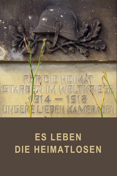0604C: Es leben die Heimatlosen (Collage; Foto: Dohna, Sachsen 2011)