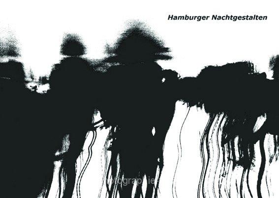 PK0017T: Hamburger Nachtgestalten (2008)